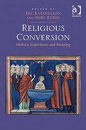 Katznelson, Ira, & Rubin, Miri, Religious Conversion, 2014 (cover)